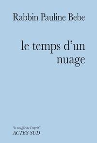 Pauline Bebe - Le temps d'un nuage.