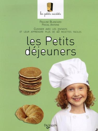 Pauline Blancard - Les Petits déjeuners.