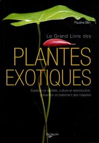 Accentsonline.fr Le grand livre des Plantes exotiques Image