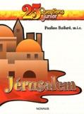 Pauline Boilard - Jérusalem - Une petite ville avec un grand destin.