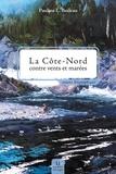 Pauline Boileau - La Côte-Nord contre vents et marées.