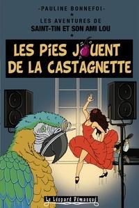 Pauline Bonnefoi - Les pies jouent de la castagnette.