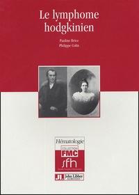 Pauline Brice et Philippe Colin - Le lymphome hodgkinien.