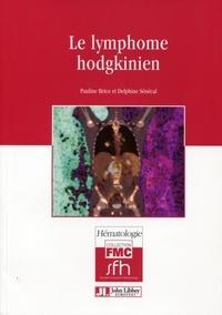 Pauline Brice et Delphine Sénécal - Le lymphome hodgkinien.