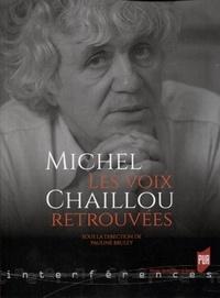 Pauline Bruley - Michel Chaillou - Les voix retrouvées.