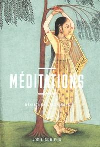 Pauline Chougnet - Méditations - Miniatures indiennes.