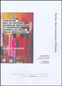 Pauline Delsahut - L'évaluation dans les politiques culturelles territoriales et l'observation culturelle en région : quelles articulations ? - Grenoble, 23 et 24 janvier 2003.