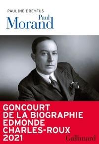 Pauline Dreyfus - Paul Morand.