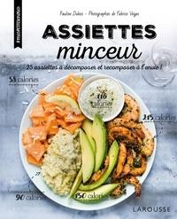 Pauline Dubois-Platet - Assiettes minceur - 25 assiettes à décomposer et recomposer à l'envie !.