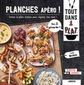 Pauline Dubois-Platet - Planches apéro ! - Faites le plein d'idées pour régaler vos amis !.