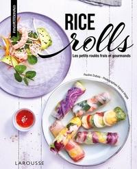 Pauline Dubois-Platet - Rice rolls - Les petits roulés frais et gourmands.