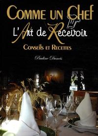Checkpointfrance.fr L'Art de Recevoir - Comme un chef! Image