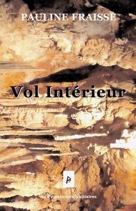 Pauline Fraisse - Vol intérieur.