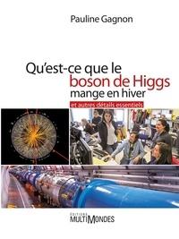 Quest-ce que le boson de Higgs mange en hiver et autres détails essentiels.pdf