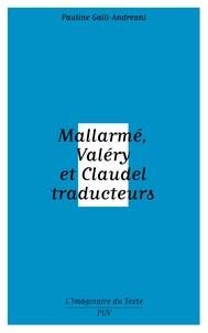 Mallarmé, Valéry et Claudel traducteurs.pdf