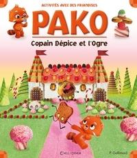 Pauline Gallimard - Copain Dépice et l'Ogre.