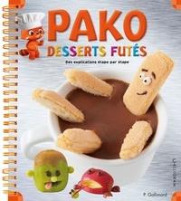 Pauline Gallimard - Pako : desserts futés : des explications étape par étape.