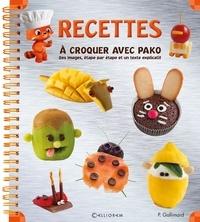 Pauline Gallimard - Recettes à croquer avec Pako.