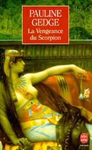 Pauline Gedge - La vengeance du Scorpion.