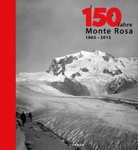 Pauline Girardier - 150 Jahre - Monte Rosa (1865-2015).