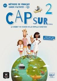 Pauline Grazian et Gwendoline Le Ray - Méthode de français Cap sur... 2 - Le carnet de voyage de la famille Cousteau. 1 CD audio