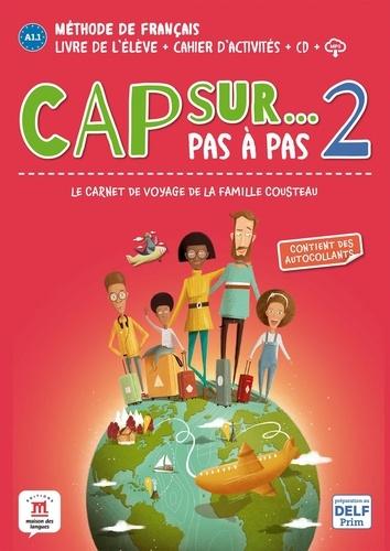 Méthode de français Cap sur... 2. Le carnet de voyage de la famille Cousteau  Edition 2020 -  avec 1 CD audio