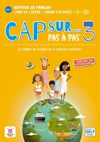 Pauline Grazian - Méthode de français Cap sur... 3 - Le carnet de voyage de la famille Cousteau. 1 CD audio