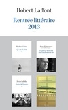 Pauline Guéna et Patrick Flanery - Rentrée littéraire 2013 Robert Laffont - Extraits.