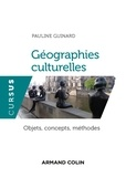 Pauline Guinard - Géographies culturelles - Objets, concepts, méthodes.