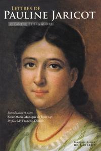 Pauline Jaricot - Lettres de Pauline-Marie Jaricot à la Mère Saint-Laurent - Le cantique de la gloire.