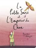 Pauline Jubert - La petite souris et l'empereur de Chine.