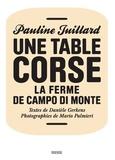 Pauline Juillard - Une table corse - La ferme de Campo di Monte.