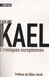 Pauline Kael - Chroniques européennes.