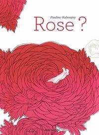 Pauline Kalioujny - Rose ?.
