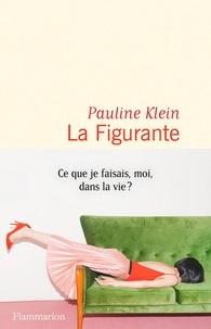 Pauline Klein - La Figurante.