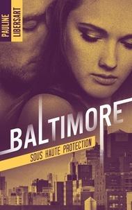 Feriasdhiver.fr Baltimore - Tome 2, Sous haute protection Image