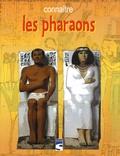 Pauline Mallat - Connaître les pharaons.