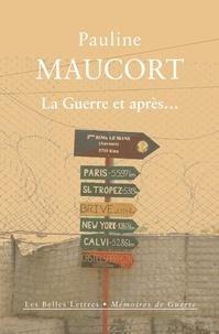 Pauline Maucort - La guerre et après....