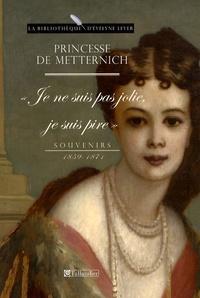 Pauline Metternich - Souvenirs - 1859-1871.