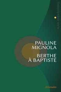 Pauline Mignola - Berthe a baptiste.