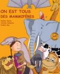 Pauline Neveu et Antoine Delautre - On est tous des mammifères.