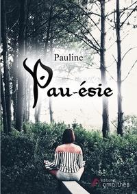 Pauline - Pau-ésie.