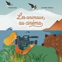 Pauline Payen et Catherine Cordasco - Les Animaux au cinéma.
