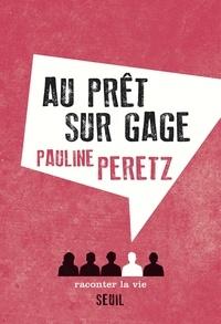 Pauline Peretz - Au prêt sur gage.