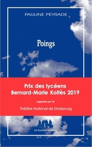Pauline Peyrade - Poings.