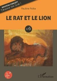 Pauline Polka - Le rat et le lion.