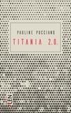 Pauline Pucciano - Titania 2.0.