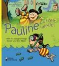 Pauline purzelt wieder - Hilfe für übergewichtige Kinder und ihre Eltern.