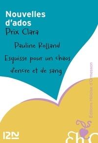 Pauline Rolland - Esquisse pour un chaos d'encre et de sang.