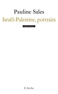 Pauline Sales - Israël-Palestine, portraits.